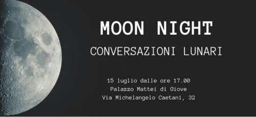 Moon Night, conversazioni lunari il 15 luglio a Roma