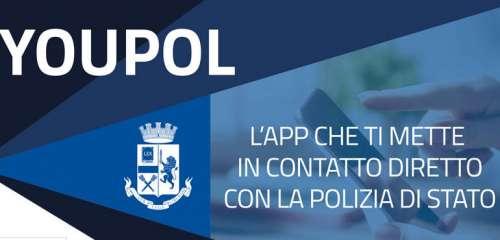 YouPol: si rinnova l'app della Polizia di Stato per segnalare reati di violenza
