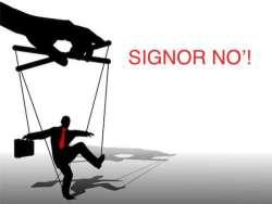SIGNOR NO'!