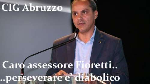 Cassa Integrazione Abruzzo: PERSEVERARE è diabolico