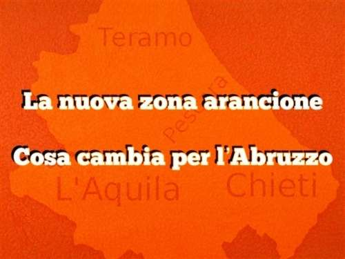 """La """"nuova"""" zona arancione: cosa cambia per l'Abruzzo con l'ultimo Dpcm, tutte le regole"""