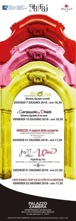 Dal 7 giugno a Palazzo Zambra si celebra l'eccellenza enogastronomica abruzzese