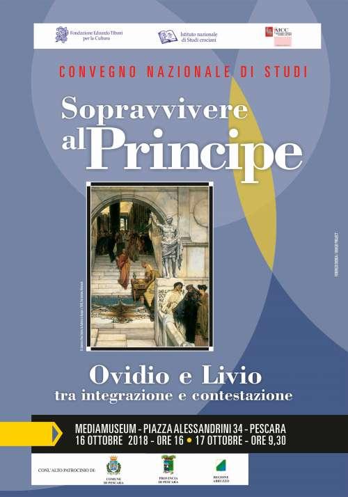 Pescara,Sopravvivere al Principe. Ovidio e Livio tra integrazione e contestazione