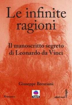 Un Leonardo da Vinci insolito nel nuovo libro di Giuseppe Bresciani